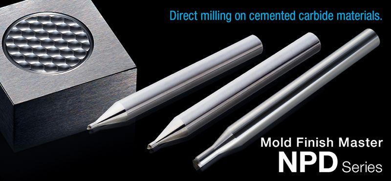 Dòng mũi phay NPD cho vật liệu cacbua xi măng